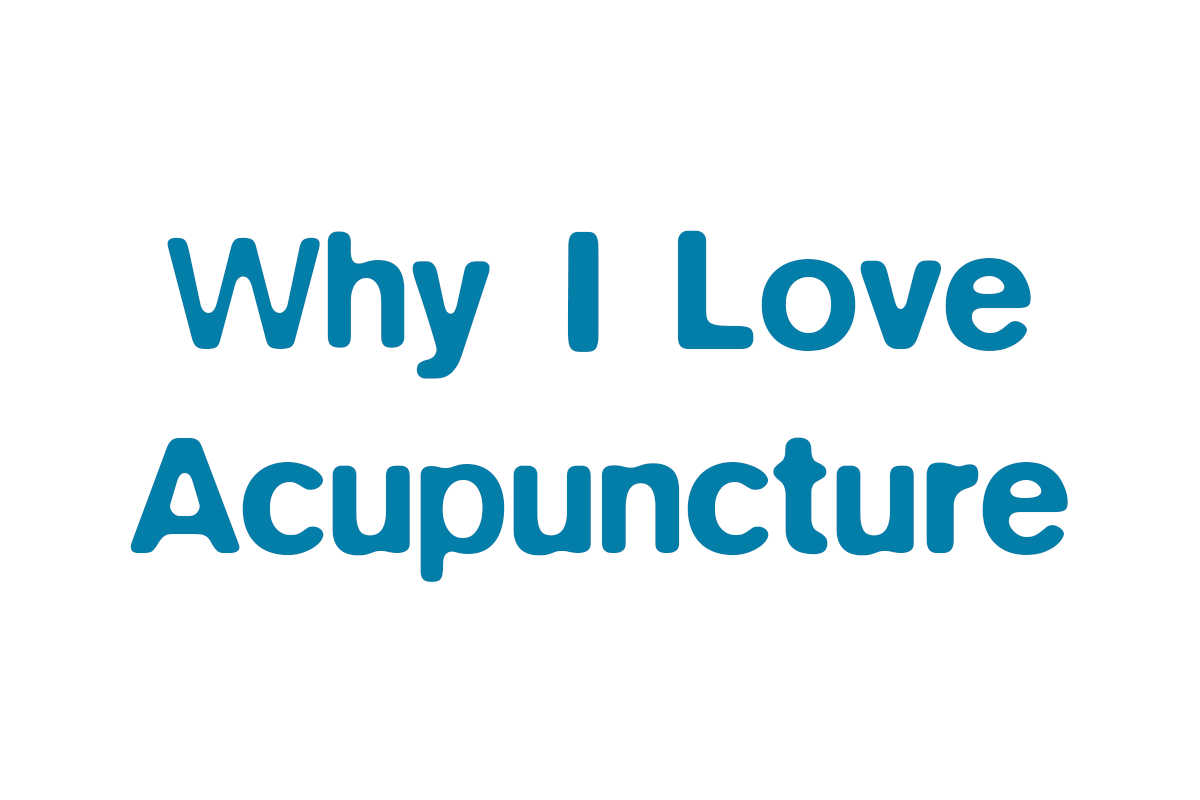 Why I love acupuncture – Pain